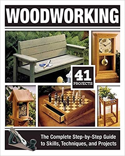 Woodworking The Complete Step-by-Step Guide to Skills, Techniques, and Projects 5 Best Woodworking Guides for Beginners